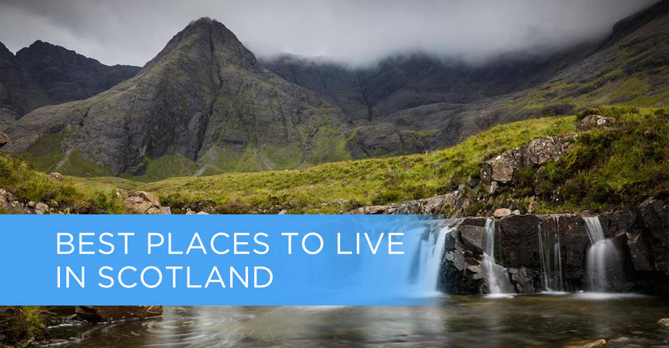 best places to live in scotland featured
